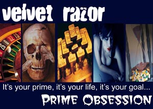 Prime Obsession - Velvet Razor