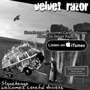 Velvet Razor's latest release on iTunes – Stonehenge Welcomes Careful Drivers